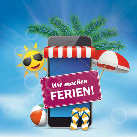 German text We are on holiday, translate We are on holiday. Eps 10 vector file.