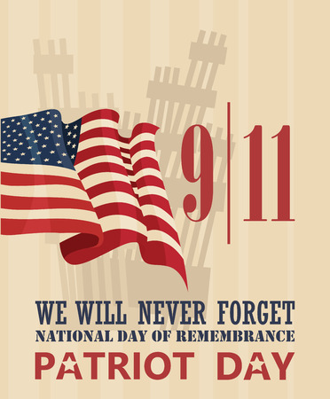 911 Patriot Day, September 11. Never Forget. National day of remembrance.