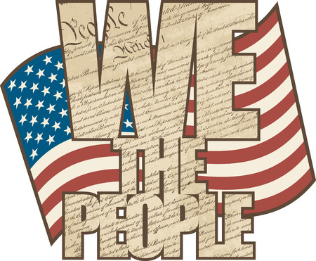 Vectpr WE THE PEOPLE text design filled with the Constitution of the United States with the American Flag in the background in aged colors