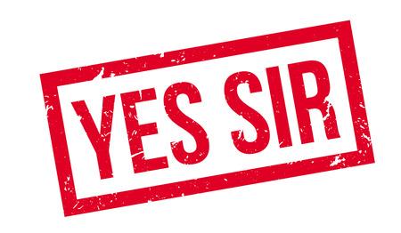 Illustration pour Yes sir rubber stamp on white. Print, impress, overprint. - image libre de droit