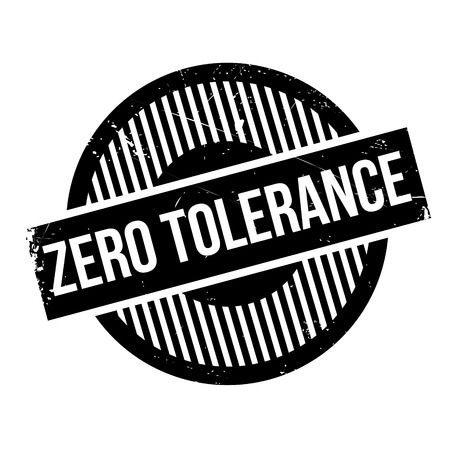 Zero Tolerance rubber stamp. Grunge design with dust scratches. Effects can be easily removed for a clean, crisp look. Color is easily changed.