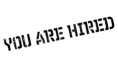 You Are Hired rubber stamp