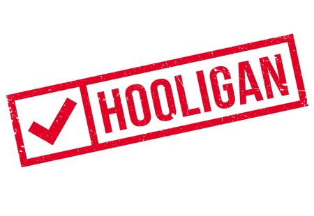 Hooligan rubber stamp