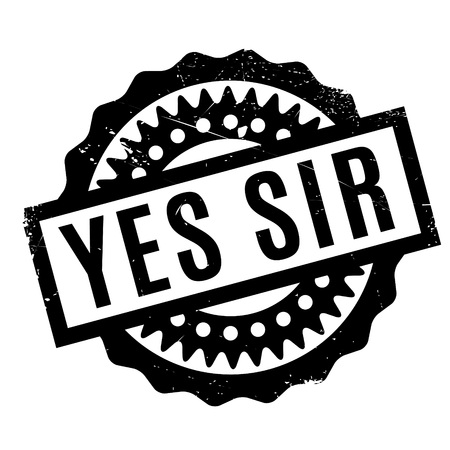 Illustration pour Yes Sir rubber stamp. Grunge design with dust scratches. Effects can be easily removed for a clean, crisp look. Color is easily changed. - image libre de droit