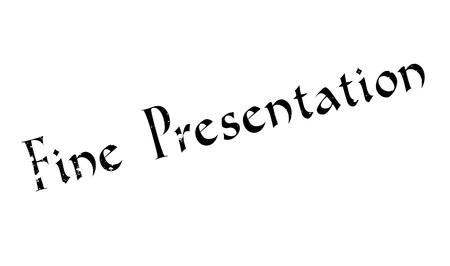 Fine Presentation rubber stamp
