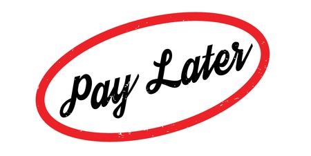 Illustration pour Pay Later rubber stamp - image libre de droit