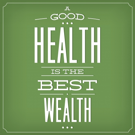 A Good Health Is The Best Wealth   Quote Typographic Background Design