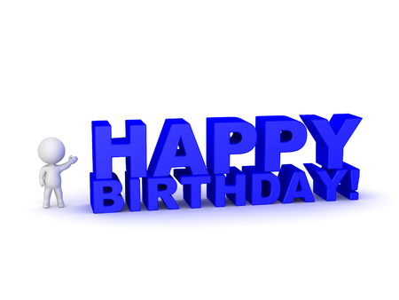 3D character showing large 3D text reading Happy Birthday! Isolated on white background.