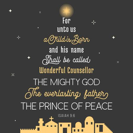 Illustration for typography of bible verse from chronicles for Christmas, for unto us a child is born, his name shall be called wonderful concealer, the mighty god, everlasting father, prince of peace - Royalty Free Image