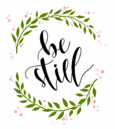 Illustration for Be Still Hand Lettering with Wreath - Royalty Free Image