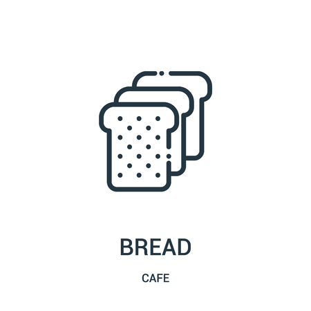 bread icon vector from cafe collection. Thin line bread outline icon vector illustration. Linear symbol for use on web and mobile apps, logo, print media.