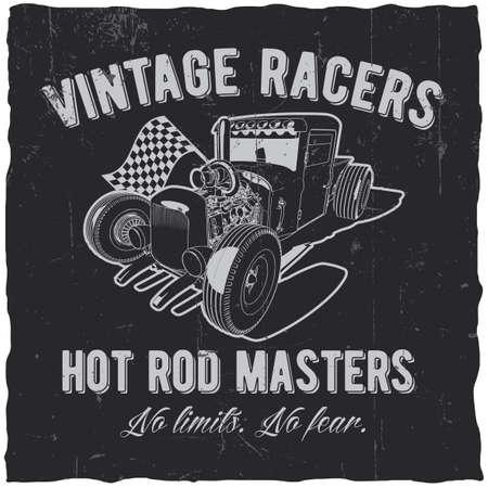 Illustration for Vintage racers poster with hot rod masters for design t-shirt vector illustration - Royalty Free Image