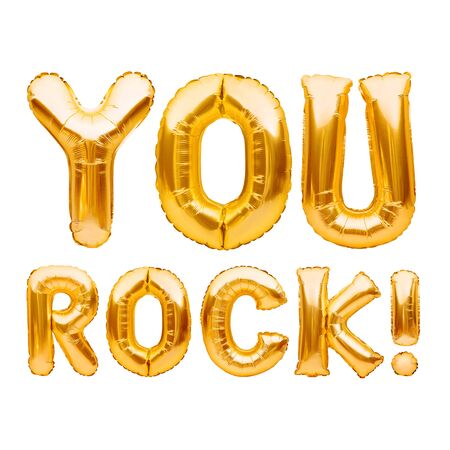 Photo for Words YOU ROCK made of golden inflatable balloons isolated on white. Motivation, slang positive affirmation words, gold balloons lettering, message you are the best. - Royalty Free Image