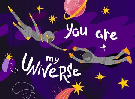 Space postcard for Valentines Day. Lettering you are my universe.