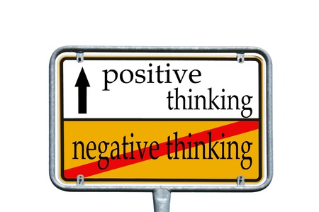 street sign with the words positive thinking and negative thinking