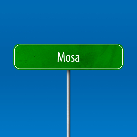 Mosa - town sign, place name sign