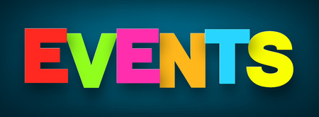 Colorful events sign over dark blue background. Vector illustration.