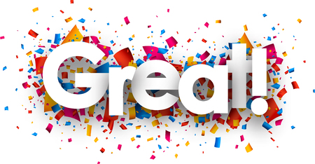 Illustration for Great sign with colour confetti. Vector paper illustration. - Royalty Free Image
