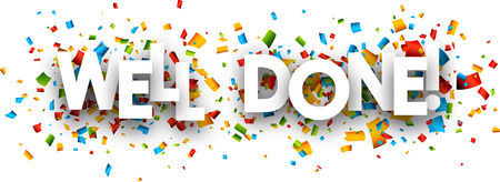 Illustration pour Well done paper banner with color confetti. Vector illustration. - image libre de droit