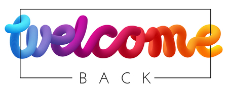 Illustration pour Welcome back spectrum inscription or print isolated on white background. Vector template for poster, banner design. - image libre de droit