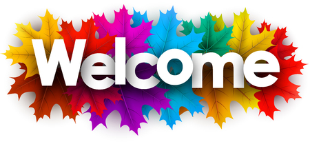 Illustration pour Autumn welcome sign with colorful maple leaves. Vector background. - image libre de droit