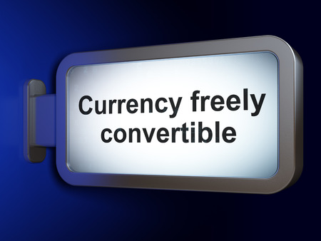 Currency concept: Currency freely Convertible on advertising billboard background, 3D rendering