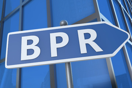 BPR - Business Process Reengineering - illustration with street sign in front of office building.