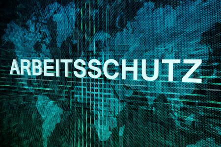 Arbeitsschutz - german word for work safety text concept on green digital world map background