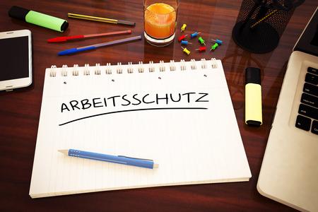 Arbeitsschutz - german word for work safety - handwritten text in a notebook on a desk - 3d render illustration.