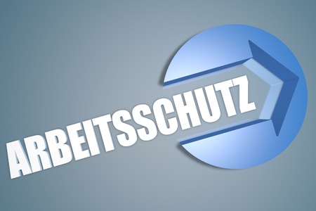 Arbeitsschutz - german word for employment protection - text 3d render illustration concept with a arrow in a circle on blue-grey background