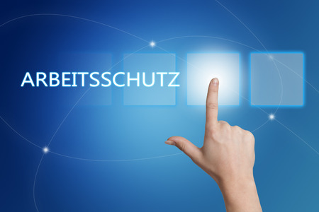 Arbeitsschutz - german word for work safety - hand pressing button on interface with blue background.