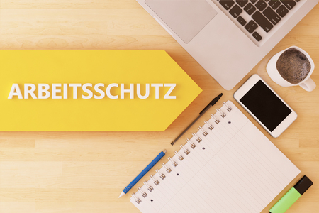 Arbeitsschutz - german word for work safety - linear text arrow concept with notebook, smartphone, pens and coffee mug on desktop - 3d render illustration.