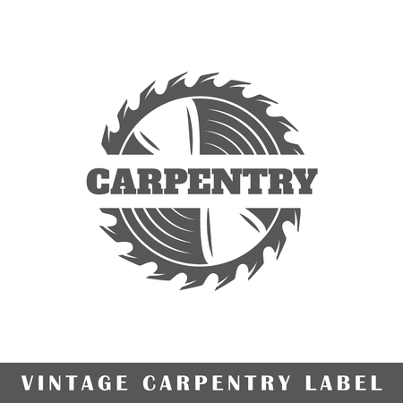 Carpentry label isolated on white background. Design element. Template for logo, signage, branding design. Vector illustration