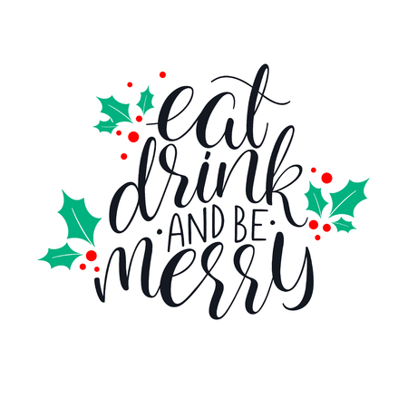 Eat, drink and be Merry Christmas greeting card. Hand-drawn illustration