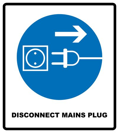 Disconnect mains plug from electrical outlet sign. Blue mandatory symbol. Vector illustration isolated on white. White simple pictogram