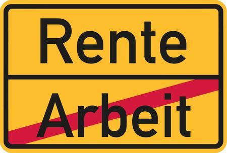 Finished work - Retirement starting - german village sign