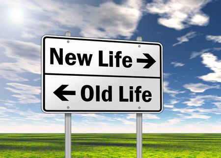 Signpost New Life vs  Old Life