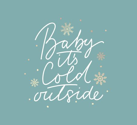 Illustration pour Baby it's cold outside cute card with lettering and snowflakes. - image libre de droit