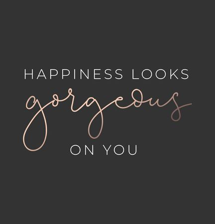 Illustration pour Happiness looks gorgeous on you luxury poster or print design with lettering. Luxury design for inspirational posters or greeting cards. Vector lettering card. - image libre de droit