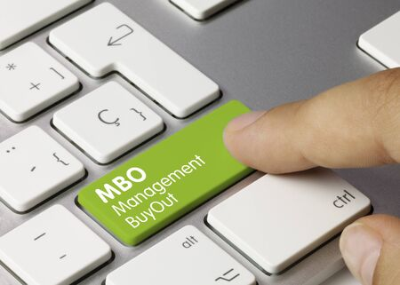 Un MBO o Management Buy Out es una operación de compra de un negocio por parte de su propio equipo directivo