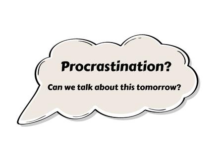 Illustration pour Speak bubble with procrastination concept in comic style. Illustration contains text: Procrastination? Can we talk about this tomorrow? - image libre de droit