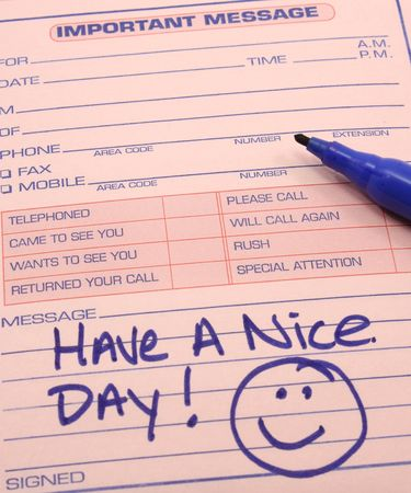 Have a nice day on an Important Message pad with smiley face.