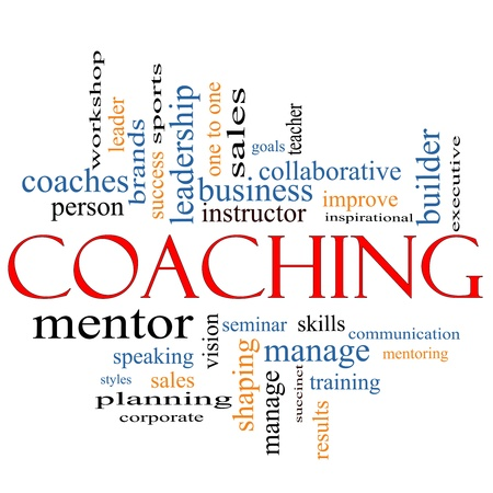 A Coaching word cloud concept with terms such as leader, mentor, seminar, isntructor, sports, goals and more.