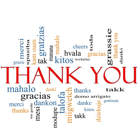 Thank You Word Cloud Concept with great terms in different languages such as merci, mahalo, danke, gracias, kitos and more