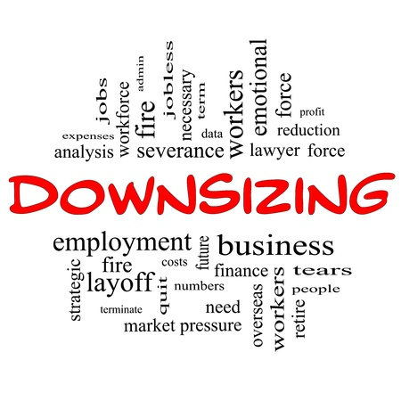 Downsizing Word Cloud Concept in red and black letters with great terms such as fire, layoff, terminate, severance and more.