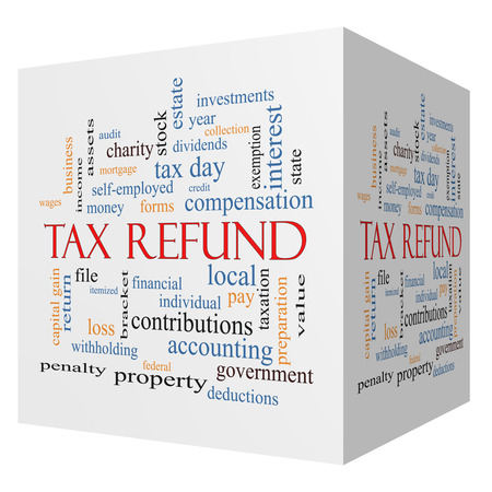 Tax Refund 3D cube Word Cloud Concept with great terms such as income, file, money and more.
