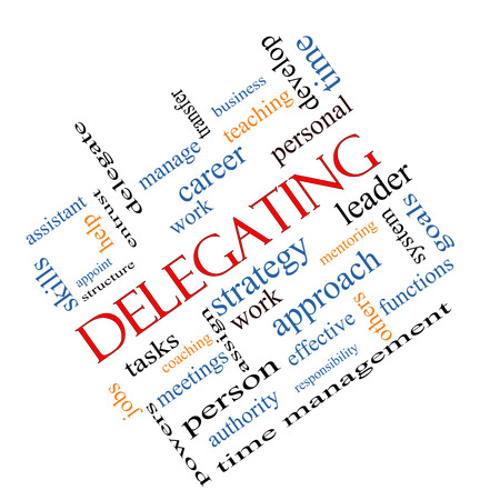 Delegating Word Cloud Concept angled with great terms such as work, tasks, jobs and more.
