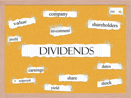 Dividend Corkboard Word Concept with great terms such as shareholders, pay, value and more.
