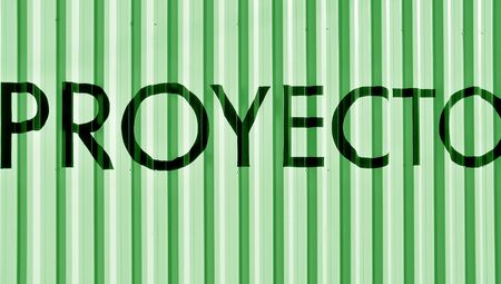Proyecto, proyect word over green metallic wall background