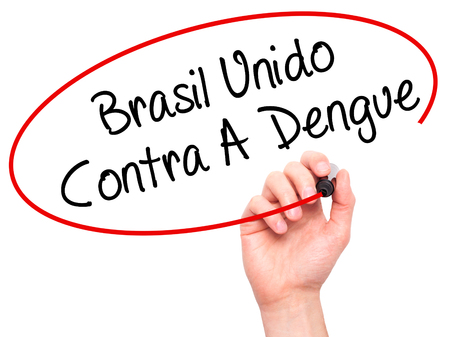 Man Hand writing Brasil Unido  Contra A Dengue (Brazil against Dengue in Portuguese) with black marker on visual screen. Isolated on white. Business, technology, internet concept. Stock Photo